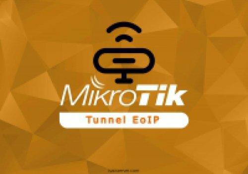 آموزش ایجاد تانل EOIP در میکروتیک